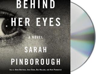 Behind Her Eyes: A Novel by Sarah Pinborough — Reviews, Discussion ...
