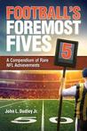Football's Foremost Fives