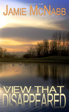 The View that Disappeared by Jamie McNabb