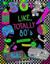 Like, Totally 80's Adult Coloring Book: 1980s Adult Coloring Book