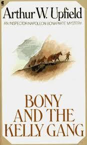 Bony and the Kelly Gang (Inspector Napoleon Bonaparte #25)