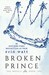 Broken Prince (The Royals, #2)