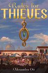 Rules for Thieves by Alexandra Ott