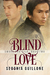 Blind Love by Sedonia Guillone