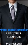 The Discovery: A Beautiful BDSM Tale