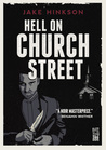 Hell on Church Street by Jake Hinkson