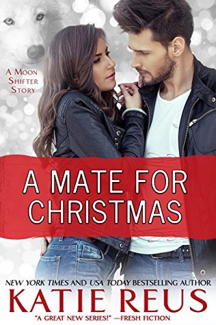 A Mate for Christmas (Moon Shifter, #7)