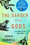 Book cover for The Garden of the Gods (Corfu Trilogy #3)