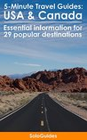5-Minute Travel Guides: USA & Canada: Essential Travel Information for 29 Popular Destinations