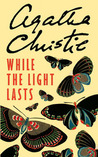 While the Light Lasts (Hercule Poirot, #41)