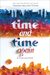 Time and Time Again: A Collection (Time Between Us, #1-2)