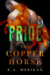 The Copper Horse: Pride (The Copper Horse #2)