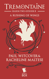 A Rushing of Wings (Tremontaine #2.8)
