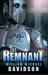The Remnant by William Michael Davidson