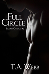 Full Circle by T.A. Webb