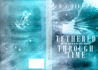Tethered Through Time by B.A. Dillon