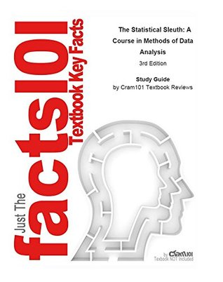 The Statistical Sleuth, A Course in Methods of Data Analysis: Statistics, Research methods