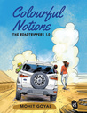 Colorful Notions: The RoadTrippers 1.0