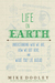 Life on Earth by Mike Dooley
