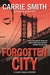 Forgotten City (Claire Codella Mystery, #2)