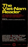 The Viet-Nam Reader:  Articles And Documents On American Foreign Policy And The Viet-Nam Crisis