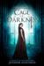 Cage of Darkness (Reign of Secrets, #2)