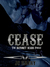 Cease (the Bayonet Scars finale)
