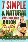 7 Simple & Natural Ways To Better Colon Health