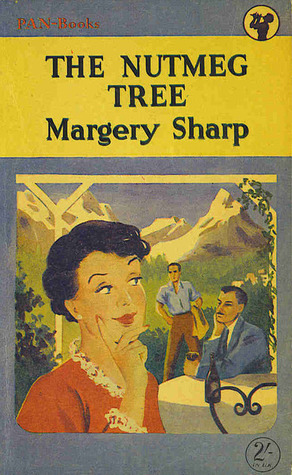 The Nutmeg Tree by Margery Sharp