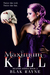 Maximum Kill (Reaper Series Book 2)