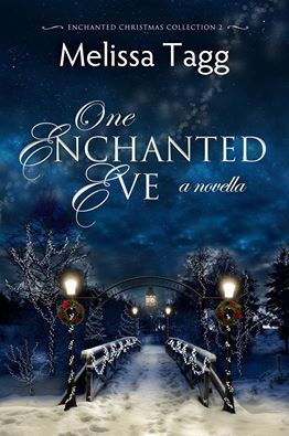 One Enchanted Eve (Enchanted Christmas Collection #2)
