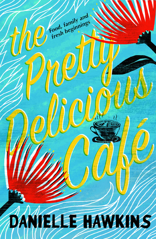 Image result for The Pretty Delicious Cafe by Danielle Hawkins
