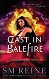 Cast in Balefire:...