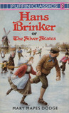 Hans Brinker; or The Silver Skates