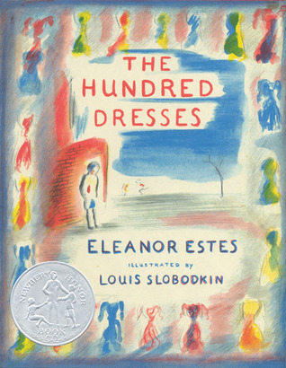 The Hundred Dresses by Eleanor Estes