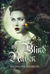 The Blind Raven (A Bird of Night and Sunlight, #1)