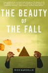 The Beauty of the Fall by Rich Marcello