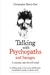 Talking with Psychopaths and Savages by Christopher Berry-Dee