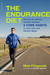 The Endurance Diet: Discover the World's Greatest Athletes' 5 Core Habits to Look, Feel, and Perform Better
