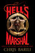 Hell's Marshal (Hell's Butcher #1)