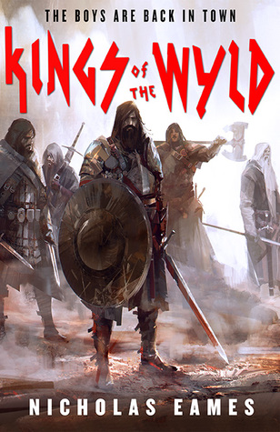 "Click Here To Order ""Kings Of The Wyld"" by Nicholas Eames!!!"