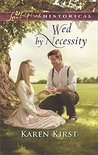 Wed by Necessity