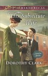 His Substitute Wife (Stand-In Brides #1)