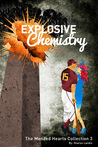 Explosive Chemistry The Mended Hearts Collection 3
