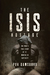 The ISIS Hostage: One Man's True Story of Thirteen Months in Captivity