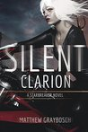 Silent Clarion: The Full Collection