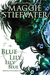 Blue Lily, Lily Blue (The Raven Cycle, #3)