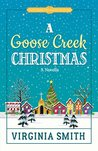 A Goose Creek Christmas (Tales from the Goose Creek B&B #4)