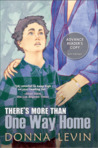 There's More Than One Way Home by Donna Levin
