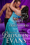 To Challenge the Earl of Cravenswood (Wicked Wagers, #3)